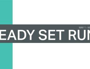 Ready Set Run Toward Your Goals